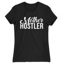 Mother hustler Póló