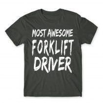 Awesome forklift driver Póló