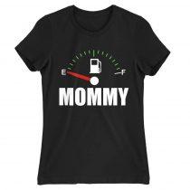 Mommy fuel Póló