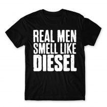 Real Man Smells Like Diesel Póló
