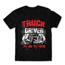 Truck Driver Life Póló