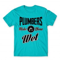 Plumbers wet Póló